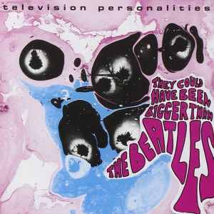 Television Personalities - They Could Have Been Bigger Than The Beatles - LP - Fire Records - FIRELP230