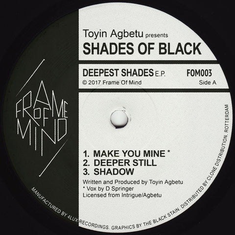 "Toyin Agbetu presents Shades of Black - Deepest Shades EP - 12"" - Frame of Mind - FOM003 - PREORDER"