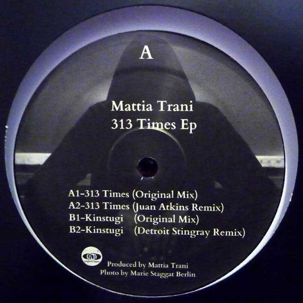 "Mattia Trani - 313 Times - 12"" - Nighttripper Records - NT003"
