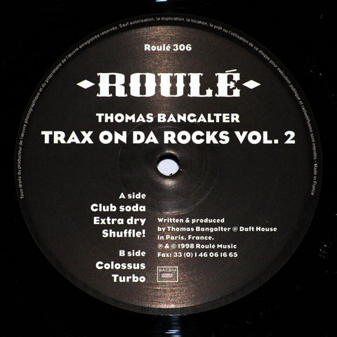 "Thomas Bangalter - Trax On Da Rocks Vol. 2 - 12"" - Roulé 306"