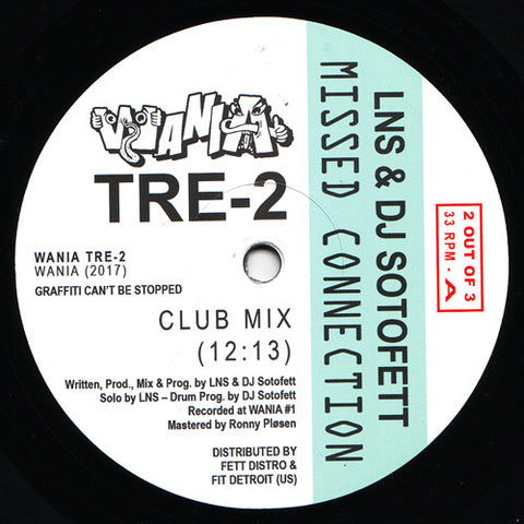 "LNS & DJ Sotofett - Missed Connection - 12"" - WANIA TRE-2"