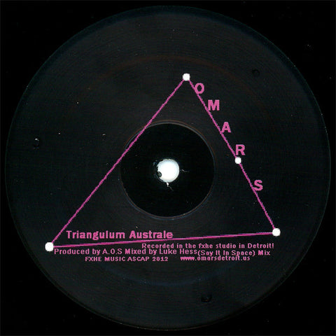 "Omar S - Triangulum Australe (Say It In Space) - 12"" - FXHE - AOS-7501"