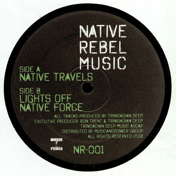 "Trinidadian Deep ‎- Native Travels - 12"" - Native Rebel Music ‎- NR-001"