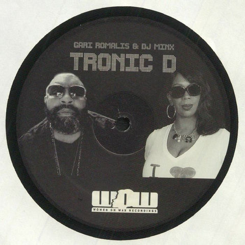"Gari Romalis & DJ Minx - Tronic D - 12"" - Women On Wax Recordings - WOM026"