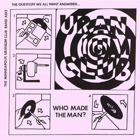 "Minneapolis Uranium Club - Who Made the Man? - 7"" - Lumpy Records - LR65"