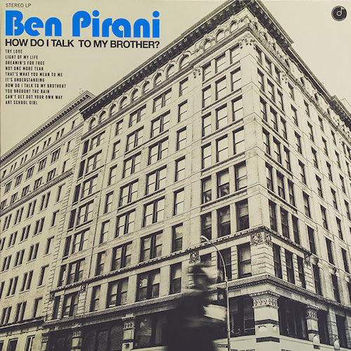 Ben Pirani - How Do I Talk To My Brother? - LP - Colemine Records - CLMN-12021