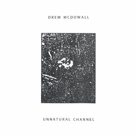 Drew McDowall - Unnatural Channel - LP - Dais Records - DAIS100