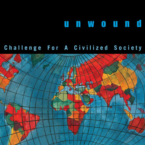 Unwound - Challenge For A Civilized Society - LP - Numero Group ‎- NUM1295