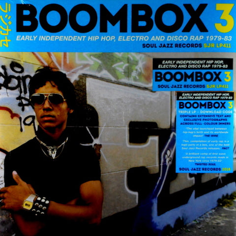 VA - Boombox 3: Early Independent Hip Hop, Electro and Disco Rap 1979-83 - 3xLP - Soul Jazz Records - SJRLP411