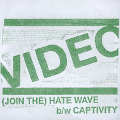 "Video - (Join The) Hate Wave - 7"" - Total Punk - TPR-19"