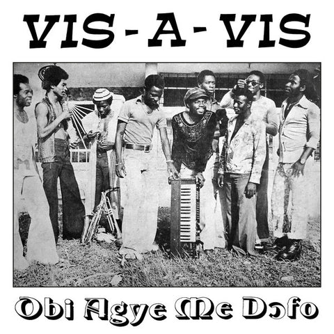 Vis-A-Vis - Obi Agye Me Dofo - LP - We Are Busy Bodies - WABB-074