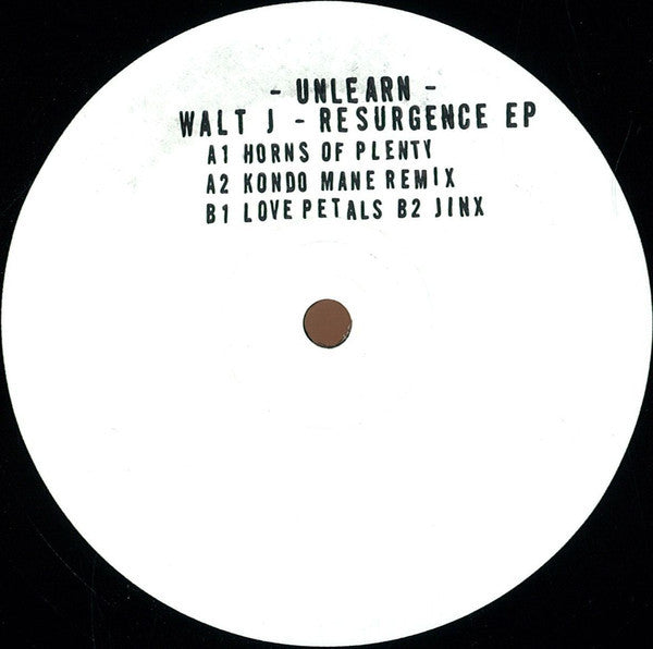 "Walt J - Resurgence EP - 12"" - Unlearn - NLRN-002RE"