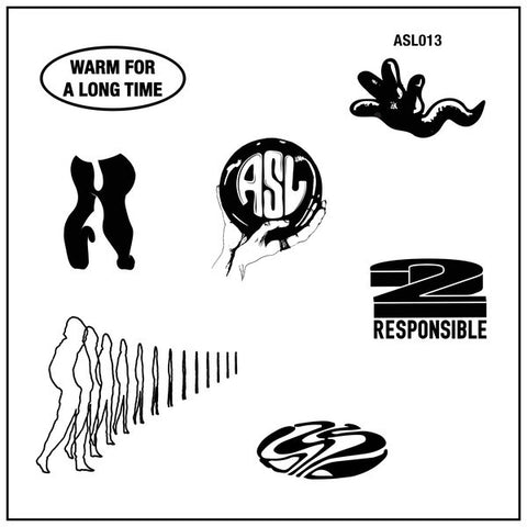 "2 Responsible - Warm For A Long Time - 12"" - ASL Singles Club - ASL013"