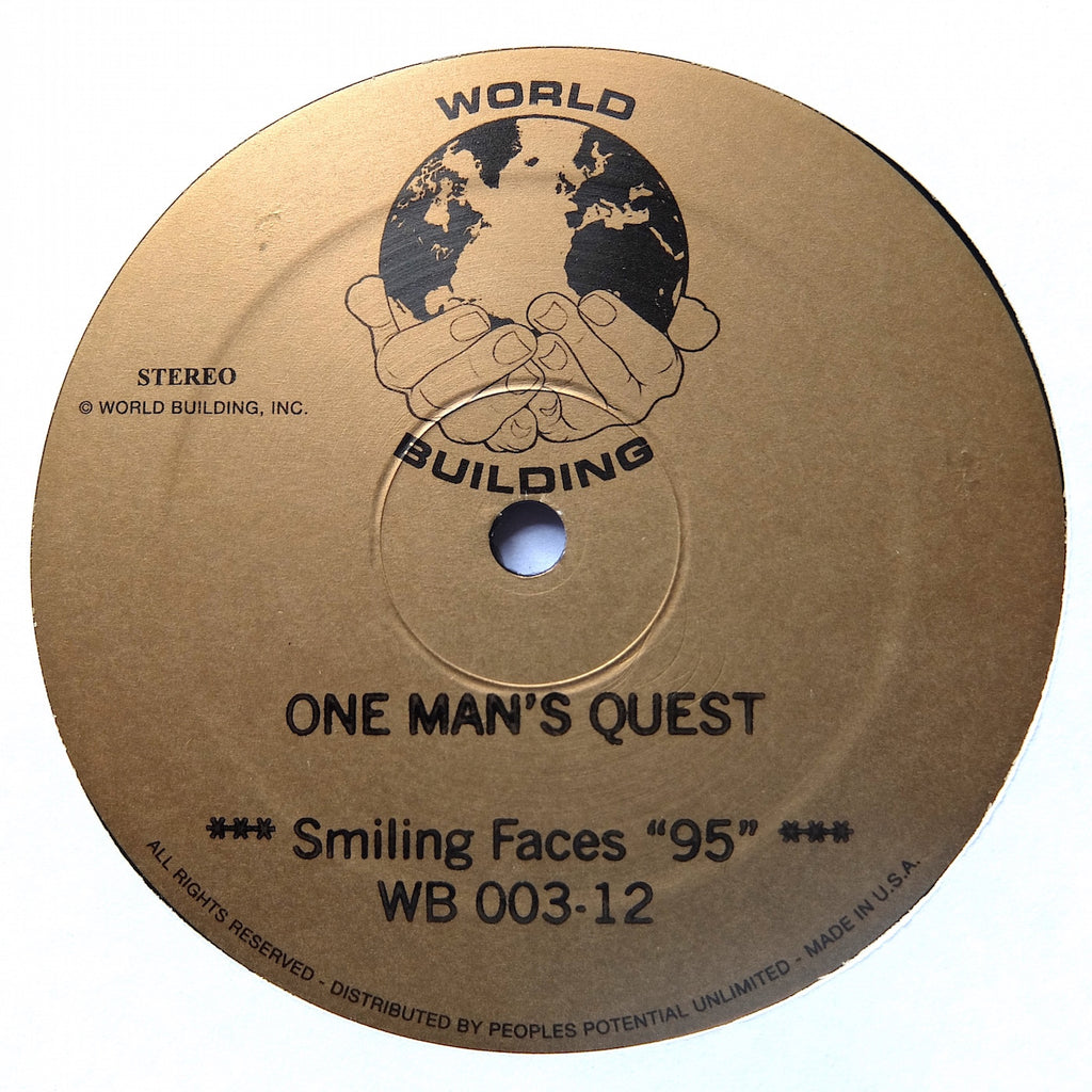 "One Man's Quest - Smiling Faces ""95"" - 12"" - World Building - WB-003"
