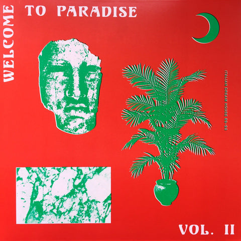 VA - Welcome to Paradise Vol. II: Italian Dream House 89-93 - 2xLP - Safe Trip - ST003-2LP