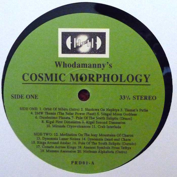 "Whodamanny - Cosmic Morphology - 12"" - Periodica Records - PRD01"