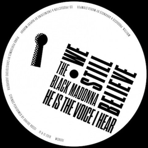 "The Black Madonna - He Is The Voice I Hear - 12"" - We Still Believe - WSB001"