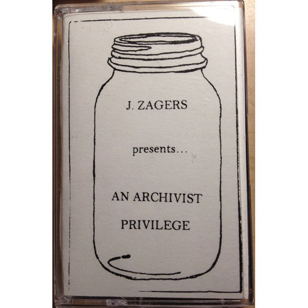 J. Zagers - An Archivist Privilege - CS - All Day Records - ADCS4