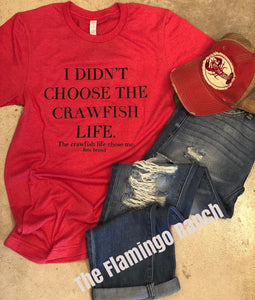 Crawfish Life Tee