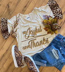Be Joyful & Give Thanks Tee w/ Leopard Sleeves