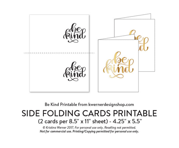 DIY Foil - Be Kind Printable PDF (8.5x11, 5x7, 4x6, and A2 cards)
