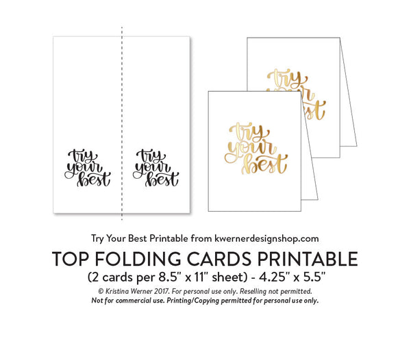 DIY Foil - Try Your Best Printable PDF (8.5x11, 5x7, 4x6, and A2 cards)