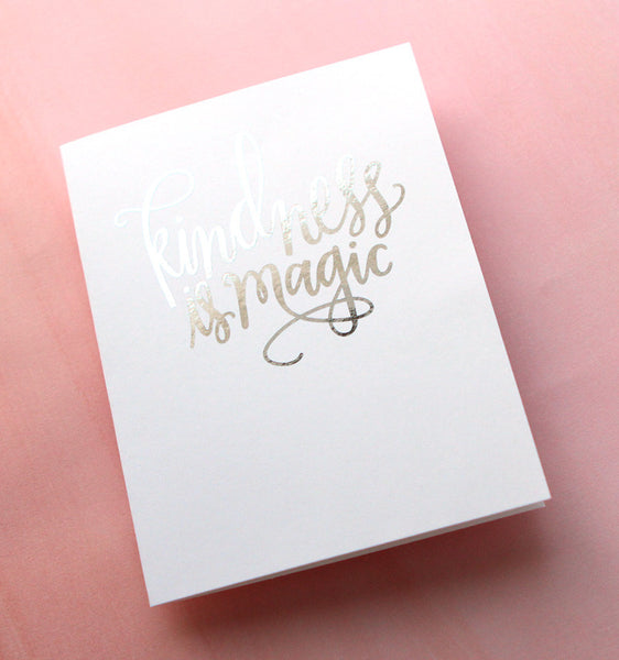 FREE! DIY Foil - Kindness is Magic A2 cards
