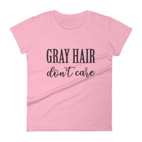 Grey Hair, Don't Care short sleeve t-shirt