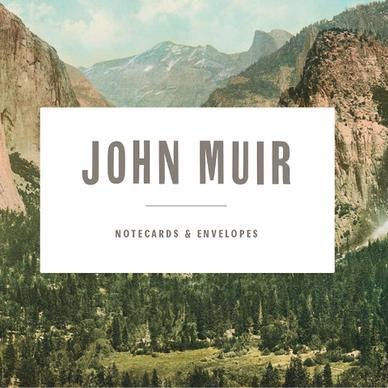 John Muir Notecards The Readers Catalog Nyr