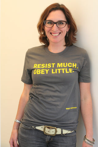 Resist much. Obey little.  Adult size T-shirt