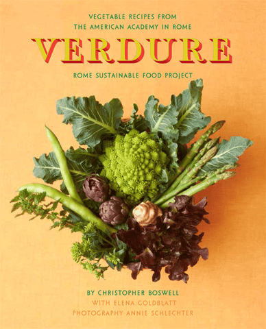 Verdure: Vegetable Recipes from the Kitchen of the American Academy in Rome