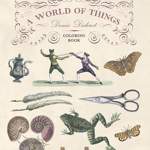 Diderot's World of Things Coloring Book