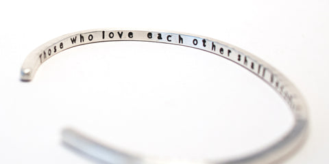 """Those who love each other"" Sterling Silver Cuff Bracelet"