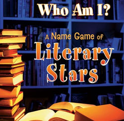 Who Am I? A Name Game of Literary Stars
