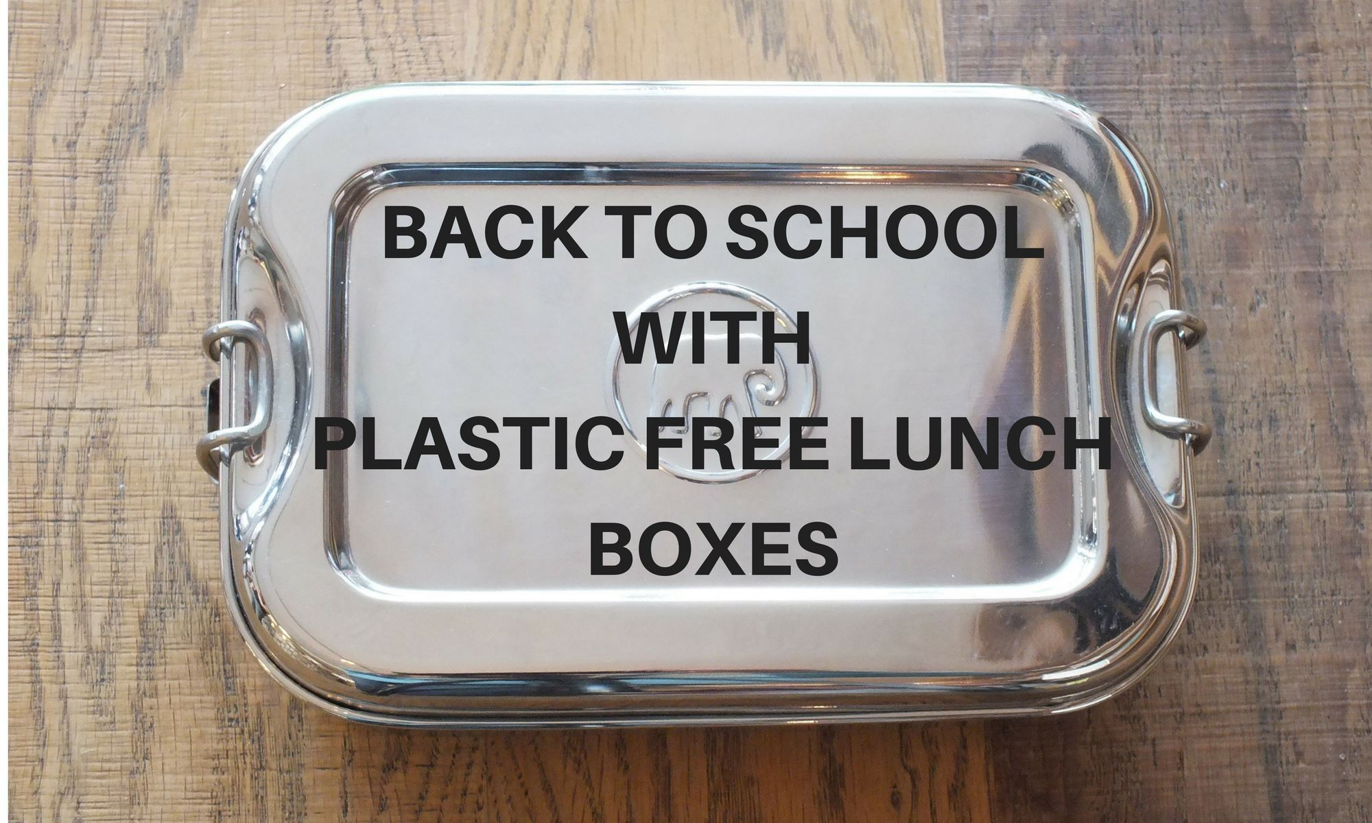 Back to School – What You Need to Know about Plastic Lunchboxes