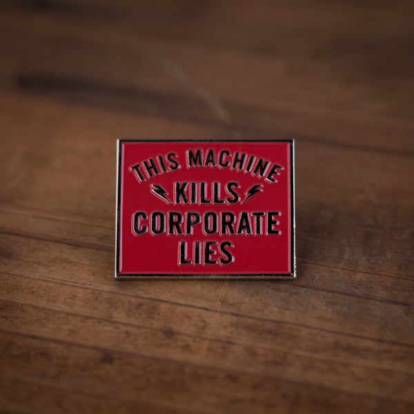Corporate Lies Pins