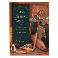 Fly Fishing Tackle Collectors Guide AJ Campbell