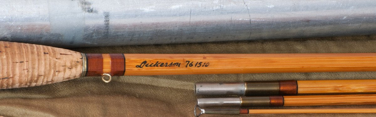Lyle Dickerson -- Model 761510 Bamboo Rod