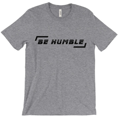 BE HUMBLE