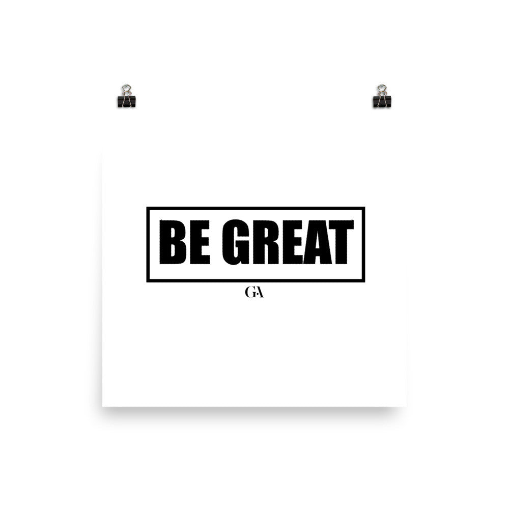 Be Great Poster