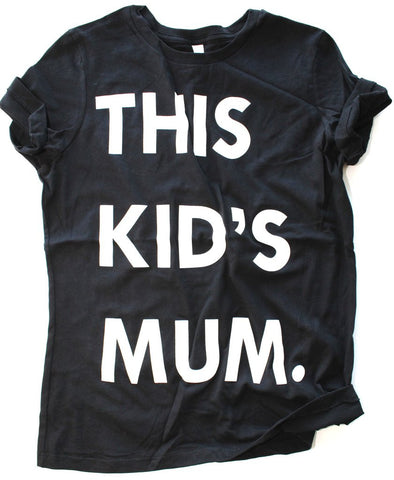This kid's - Mum - Chandail
