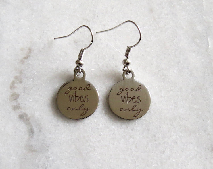 silver good vibes only earrings