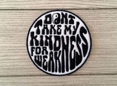 kindness for weakness patch