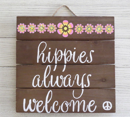 hippies always welcome wall hanging