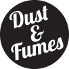 Dust & Fumes