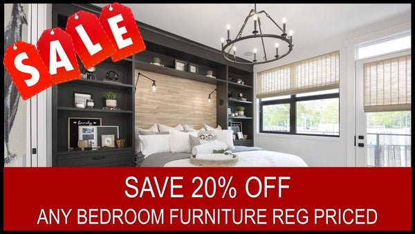 SAVE 20% OFF ANY BEDROOM FURNITURE REG PRICED