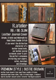 R.atelier B6 / B6 Slim / JIS B6 Leather Journal Cover | Bistre Brown (Type 3)