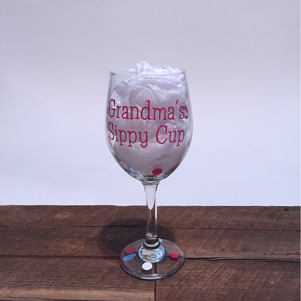 Grandma's Sippy Cup - Wine Glass