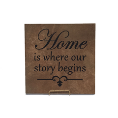 "Home is Where Our Story Begins - 12"" Tile"
