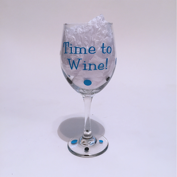 Time to Wine! - Wine Glass